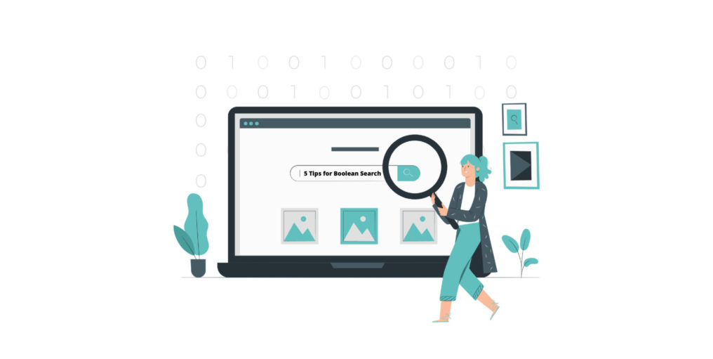 Boolean Search  –  5 Tips & Tricks For Beginners